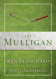 The Mulligan by Ken Blanchard