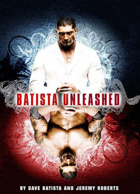 Batista Unleashed by Dave Batista image