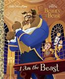 I Am the Beast (Disney Beauty and the Beast) by Andrea Posner-Sanchez