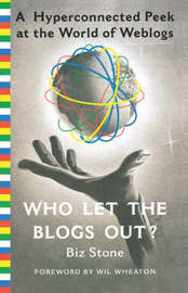 Who Let the Blogs Out? by Biz Stone image