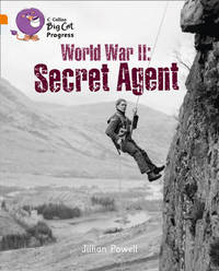 Second World War: Secret Agent by Jillian Powell
