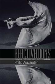 Reactivations by Philip Auslander