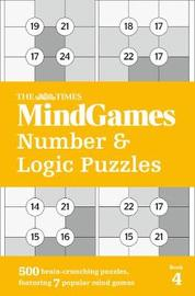 The Times Mind Games Number and Logic Puzzles Book 4 by The Times Mind Games