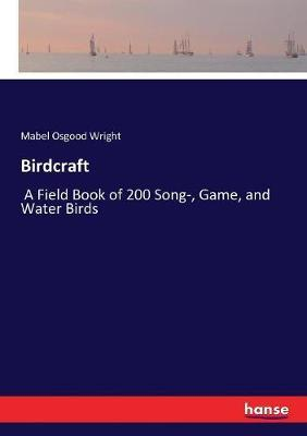 Birdcraft by Mabel Osgood Wright