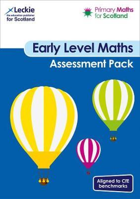 Primary Maths for Scotland Early Level Assessment Pack by Craig Lowther
