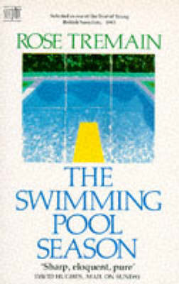 The Swimming Pool Season by Rose Tremain image