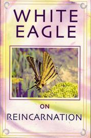 "White Eagle on Reincarnation by ""White Eagle"" image"