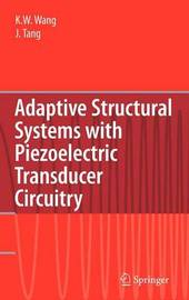 Adaptive Structural Systems with Piezoelectric Transducer Circuitry by Kon-Well Wang image