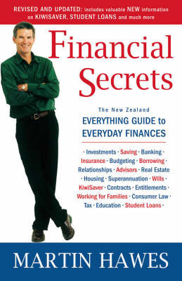 Financial Secrets: The New Zealand Guide to Everyday Finances by Martin Hawes
