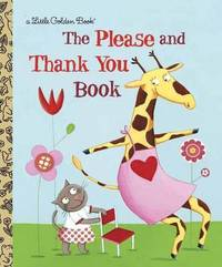 LGB:The Please and Thank You Book by Barbara Shook Hazen