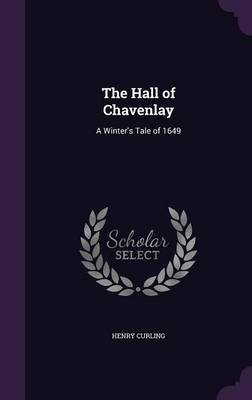 The Hall of Chavenlay by Henry Curling image