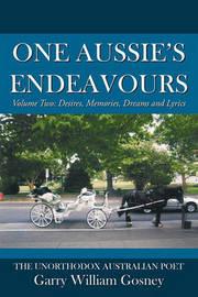One Aussie's Endeavours by Garry , William Gosney