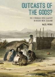 Outcasts of the Gods by Hazel Petrie