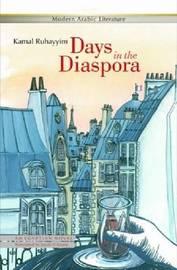 Days in the Diaspora by Kamal Ruhayyim