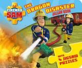 Fireman Sam: The Dragon Disaster (A Jigsaw Puzzle Book)