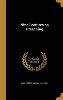 Nine Lectures on Preaching image