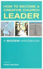 How to Become a Creative Church Leader image