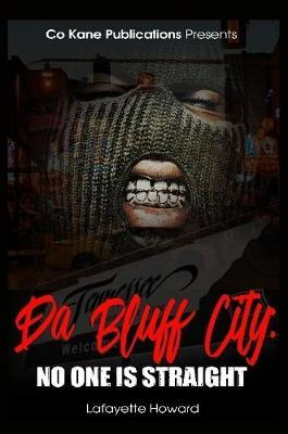 Da Bluff City: No One is Straight by Lafayette Howard image