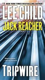 Tripwire (Jack Reacher #3) by Lee Child