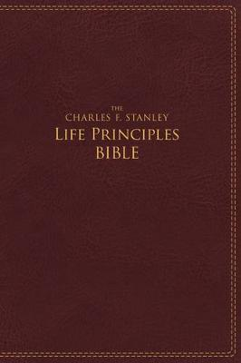 NIV The Charles F. Stanley Life Principles Bible [Burgundy] by Charles Stanley