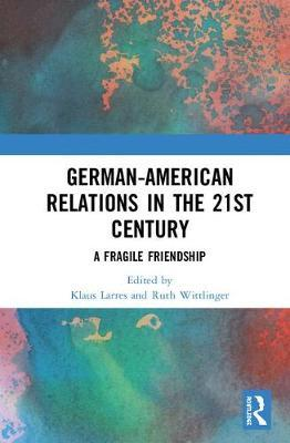 German-American Relations in the 21st Century image