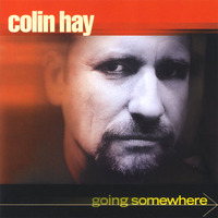 Going Somewhere by Colin Haye
