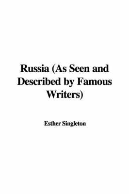 Russia (as Seen and Described by Famous Writers) image