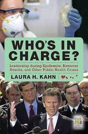 Who's In Charge? by Laura H. Kahn