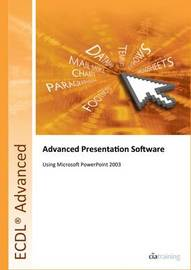 ECDL Advanced Syllabus 2.0 Module AM6 Presentation Using PowerPoint 2003 by CIA Training Ltd image