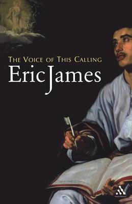 The Voice of This Calling by Eric James image