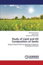 Study of Lipid and Oil Composition of Seeds by Azeem Muhammad