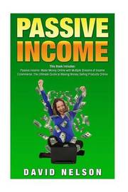 Passive Income by David Nelson