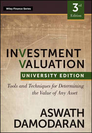 Investment Valuation, Third Edition by Aswath Damodaran