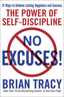 No Excuses!: The Power of Self-Discipline by Brian Tracy image