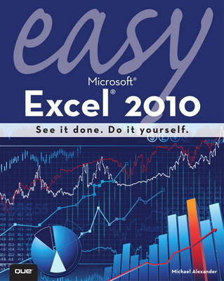Easy Microsoft Excel 2010 by Michael Alexander image