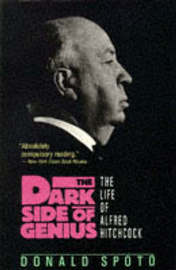 The Dark Side of Genius: Life of Alfred Hitchcock by Donald Spoto image