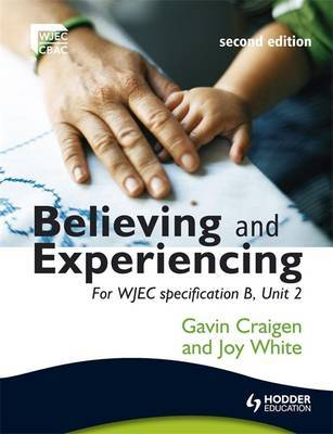Believing and Experiencing by Gavin Craigen