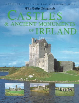 "The ""Daily Telegraph"" Castles and Ancient Monuments of Ireland by Damien Noonan"