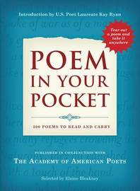 Poem in Your Pocket: 200 Poems to Read and Carry by Elaine Bleakney