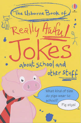The Usborne Book of Really Awful Jokes image