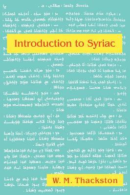 Introduction to Syriac by W. M Thackston image