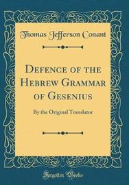 Defence of the Hebrew Grammar of Gesenius by Thomas Jefferson Conant image
