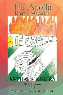The Apollo Literary Magazine by Arcola Intermediate School image