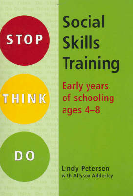 Social Skills Training: Primary Years of Schooling Ages 4-8 by Allyson Adderley