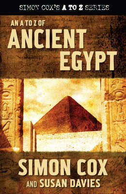 A to Z of Ancient Egypt by Simon Cox