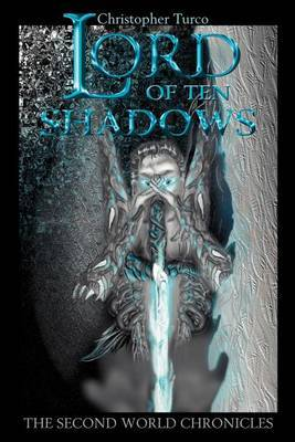 Lord of Ten Shadows by Christopher Turco image