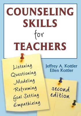 Counseling Skills for Teachers by Jeffrey A Kottler image