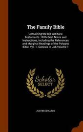 The Family Bible by Justin Edwards image