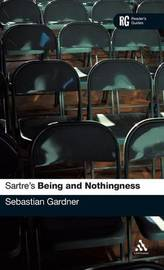 "Sartre's ""Being and Nothingness"" by Sebastian Gardner"
