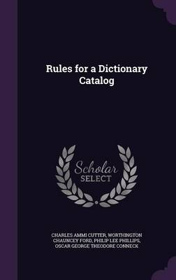 Rules for a Dictionary Catalog by Charles Ammi Cutter image